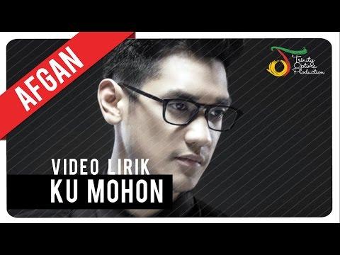 Afgan - Ku Mohon | Video Lirik video