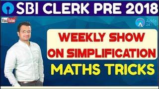 SBI Clerk Pre 2018 | Weekly Show On Simplification | Maths Tricks | Online Coaching For SBI
