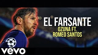 Lionel Messi Remix El Farsante Romeo Santos Ft Ozuna Dribbling And Goals 2018 ᴴᴰ