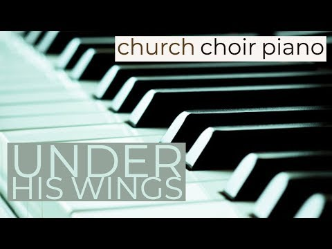 Under His Wings (piano cover)