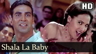 download lagu Shala La Baby  Andaaz Songs  Akshay Kumar gratis