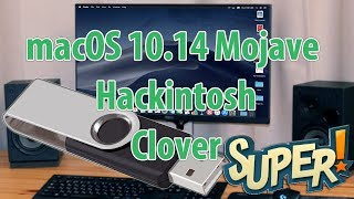 Супер флешка с macOS 10.14 Mojave public beta Hackintosh Clover