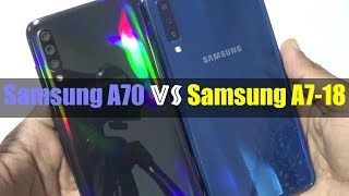 Samsung A70 Vs Samsung A7-2018 || Speed Test || Camera Comparison || Live Test