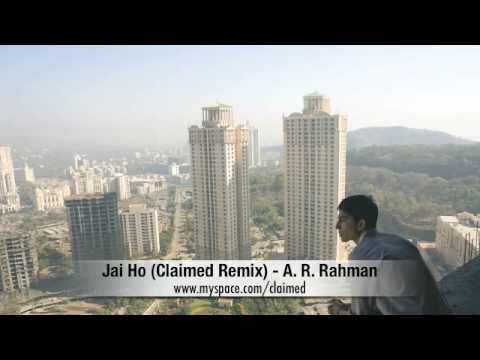 Jai Ho Claimed Remix