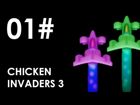 Chicken Invaders 3: Revenge Of The Yolk - CO-OP - [#01]