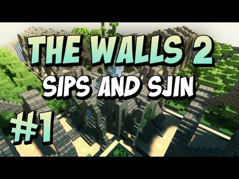 The Walls 2 - Team Sjin and Sips