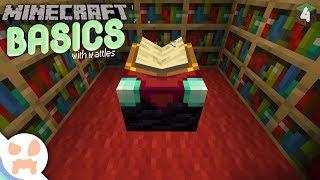 ENCHANTING!   Minecraft Basics 4
