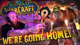 WE'RE GOING HOME! - Classic World of Warcraft