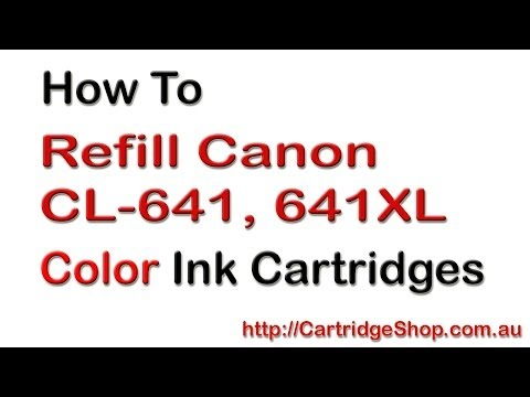 How To Refill Canon CL-641, 641XL Color Ink Cartridges