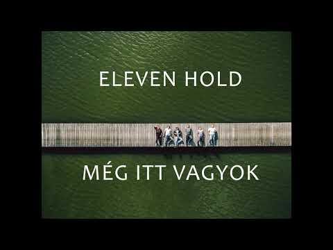 Eleven Hold - Még itt vagyok
