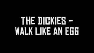 Watch Dickies Walk Like An Egg video