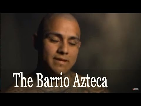 National Documentary ➤ The Barrio Azteca Prison Gang Drug Wars