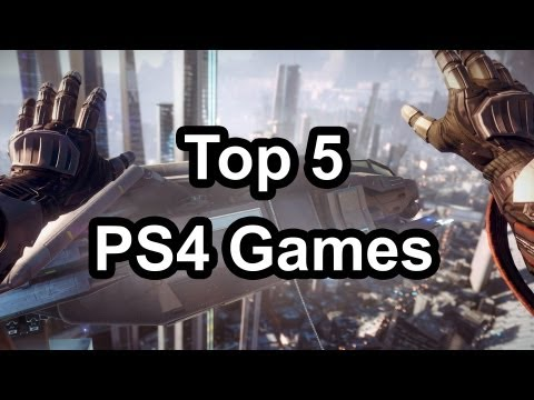 Top 5 - Playstation 4 games (That were shown at NYC PS4 event on Feb 20th 2013)