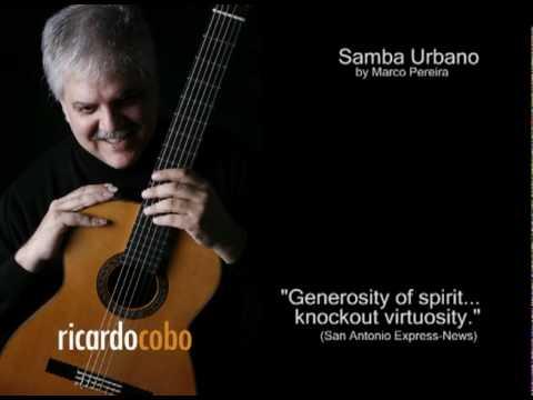 Ricardo Cobo plays Samba Urbano by Marco Pereira