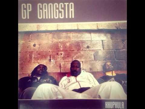 GP Gangsta - Khuphula Khuphula (2009) by GP Gangsta http://itun.es/za/uwzi7