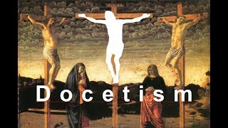 Video: Docetism, an early Christian heresy held Jesus was an illusion, not a real human - Fishers Evidence