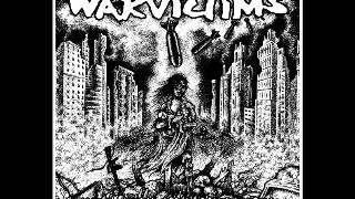 WARVICTIMS - Until Man Exists No More