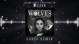 Download Lagu Selena Gomez x Marshmello - Wolves (DANCI Remix) Gratis STAFABAND