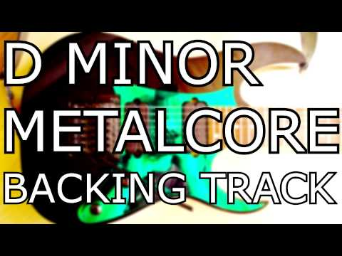 D Minor Metalcore Guitar Backing Track