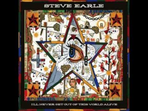 Steve Earle - Lonely Are The Free