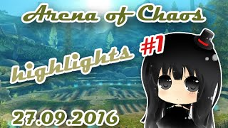 Arena of Chaos - Highlights #1 (27.09.2016)