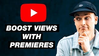 How to Boost Video Views with the YouTube Premiere Feature