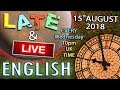 ENGLISH LISTENING   Late And Live Stream   15th August 2018   Mr DuncanMr Steve   Childhood Fears