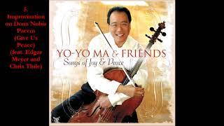 Yo Yo Ma Songs Of Joy Peace 2008 Full Album