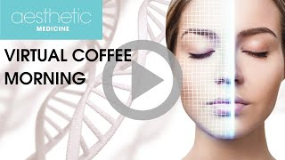 Aesthetic Medicine Coffee Morning: Offering & implementing weight loss services post rona 03 07 20