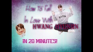 How To Fall In Love With Hwang Hyunjin in 15 minutes
