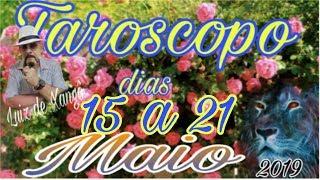 ★ TARÓSCOPO ★ 15 à 21 de MAIO/19