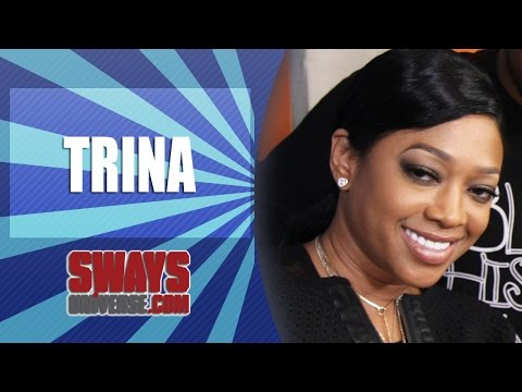Trina Tells The Story Behind