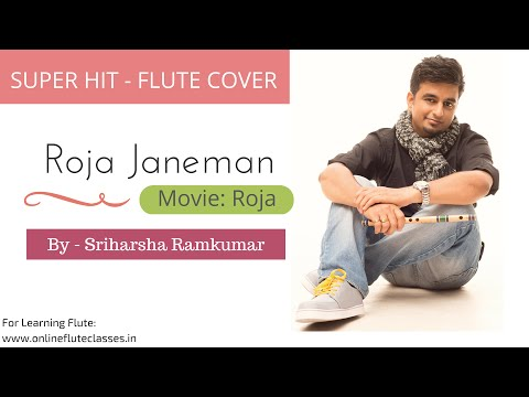 Roja Janeman kadhal Rojave (tribute To A.r. Rahman) - Flute Cover - Sriharsha video