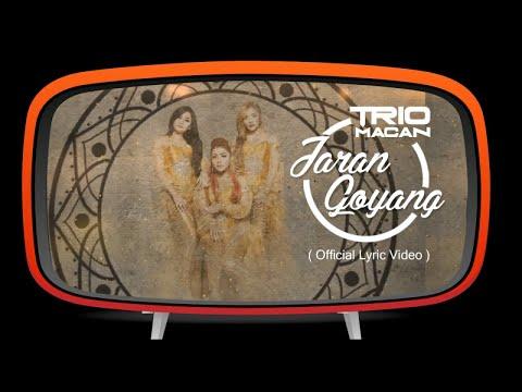 Trio Macan - Jaran Goyang (Official Lyric Video)