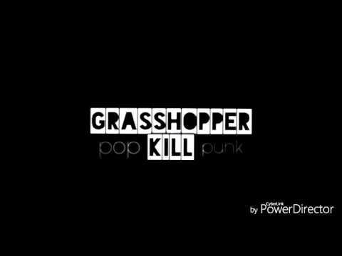 Grasshopper Kill - Sebuah Mimpi ( New Version )