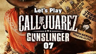 The Earl Of Sandwich's Greatest Battle! | Let's Play Call of Juarez: Gunslinger! - Episode 07