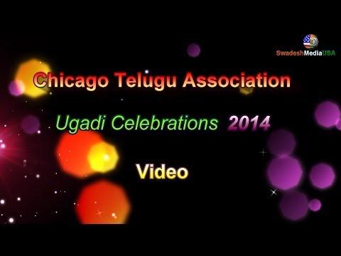 Chicago Telugu Association Ugadi Celebrations 2014 Full Video...