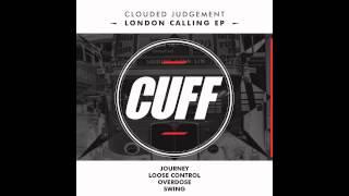 download lagu Clouded Judgement - Journey Original Mix Cuff gratis