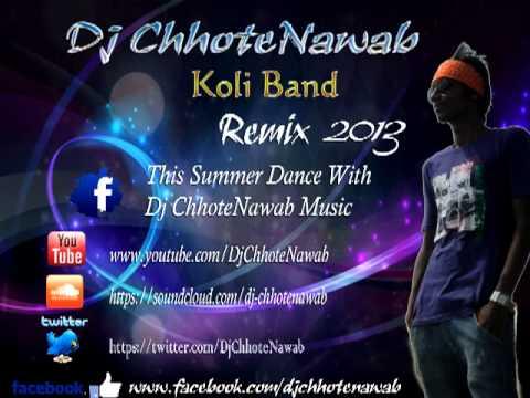 Koli Band (Remix)-DjChhoteNawab
