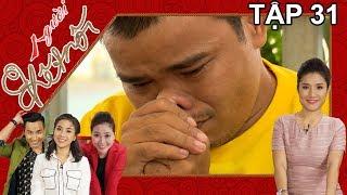 NGƯỜI KẾT NỐI   Tập 31 FULL   Lê Khâm rơi nước mắt xúc động khi Mẹ vào Sài Gòn thăm   140617