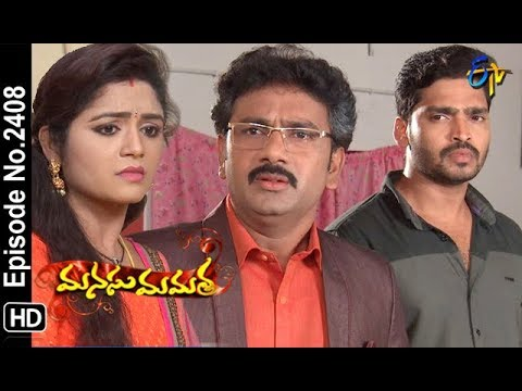 Manasu Mamata | 9th October 2018 | Full Episode No 2408 | ETV Telugu