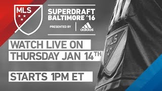 MLS 2016 SuperDraft | Live from Baltimore - Jan 14
