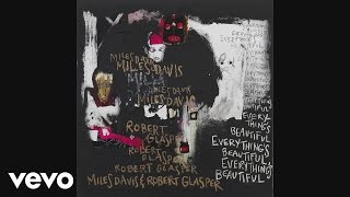 "Miles Davis & Robert Glasper - 新譜「Everything's Beautiful」から""I'm Leaving You""ft. Ledisi, John Scofieldの試聴音源を公開 thm Music info Clip"