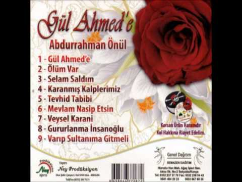01 Abdurrahman Önül - Gül Ahmed e