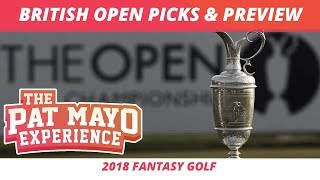Fantasy Golf Picks - 2018 British Open Picks, Sleepers, Rankings and Preview