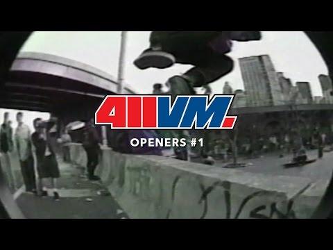 411VM #1 Openers - TransWorld SKATEboarding