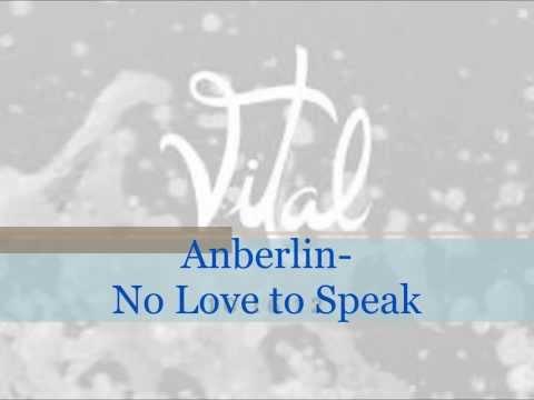 Anberlin - No Love To Speak