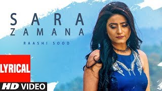 Sara Zamana: Raashi Sood (Full Lyrical Song) Navi Ferozepur Wala | HIten | Latest Punjabi Songs 2018