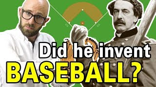 Why Do People Think Abner Doubleday Invented Baseball?