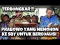 Bongkar! Demokrat: Prabowo Memohon, Meski Tak Dapat Kardus & AHY D1t3l1kun6, Kami Gabung Koalisi